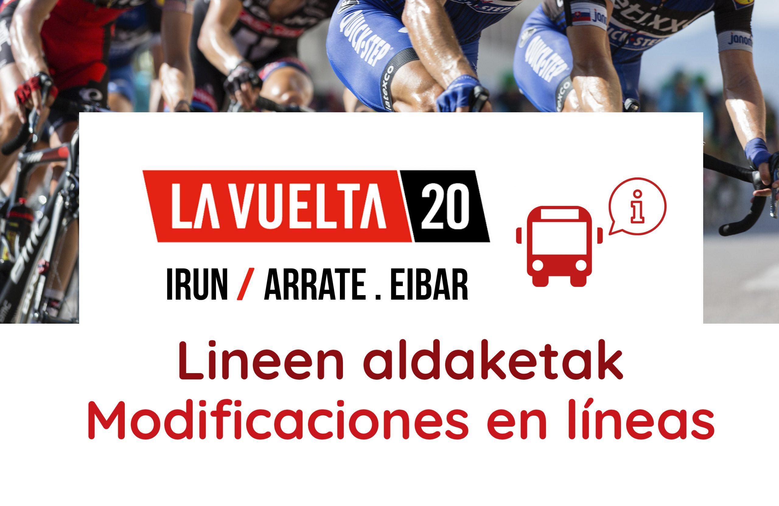 Modificaciones por la primera etapa de La Vuelta 20